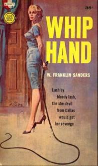 Whip Hand - Charles Willeford