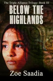 Below the Highlands - Zoe Saadia