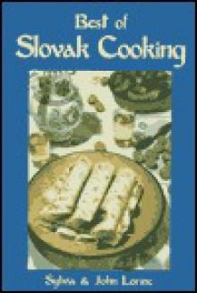 The Best of Slovak Cooking (New Hippocrene Original Cookbooks) - Sylvia Galova-Lorinc, Sylvia Lorinc