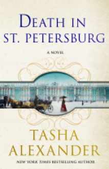 Death in St. Petersburg: A Lady Emily Mystery (Lady Emily Mysteries) - Tasha Alexander