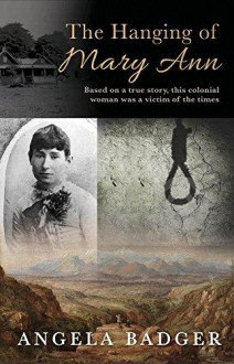 The Hanging of Mary Ann - Angela Badger