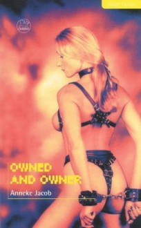 Owned and Owner - Anneke Jacob