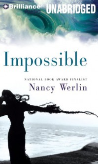 Impossible - Nancy Werlin, Emily Durante