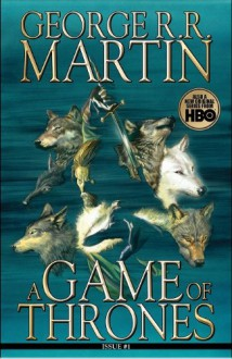 A Game of Thrones: Comic Book, Issue 1 (Comic Book) - Daniel Abraham, George R.R. Martin, Tommy Patterson