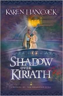 Shadow Over Kiriath - Karen Hancock