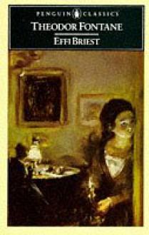 Effi Briest (Penguin Classics) - Theodor Fontane