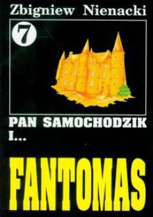 Pan Samochodzik i Fantomas - Zbigniew Nienacki