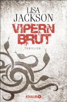 Vipernbrut: Thriller - Lisa Jackson