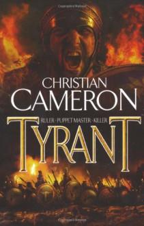 Tyrant - Christian Cameron