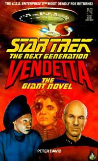 Vendetta: The Giant Novel (Star Trek the Next Generation) - Peter David