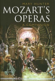 Mozart�s Operas: A Companion - Mary Hunter