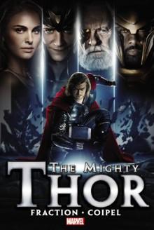 The Mighty Thor - Volume 1 - Matt Fraction, Olivier Coipel