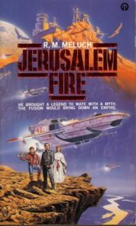 Jerusalem Fire - R.M. Meluch