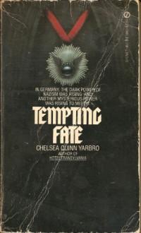 Tempting Fate - Chelsea Quinn Yarbro