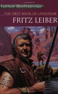 The First Book of Lankhmar - Fritz Leiber