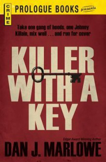 Killer with a Key - Dan J. Marlowe