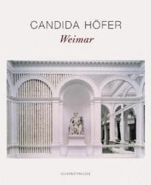 Candida Hofer: Weimar - Candida Höfer