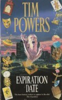 Expiration Date - Tim Powers