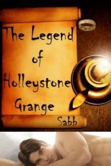 The Legend of Holleystone Grange - Sabb