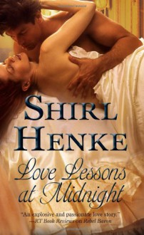 Love Lessons At Midnight (House Of Dreams) - Shirl Henke