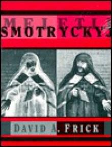 Meletij Smotryckyj - David Frick