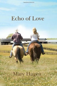 Echo of Love - Mary Hagen