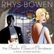 The Twelve Clues of Christmas - Katherine Kellgren, Rhys Bowen