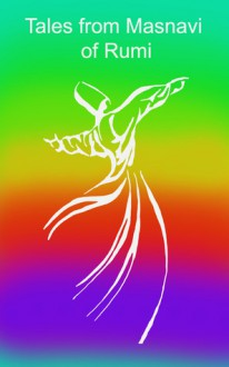 Tales from Masnavi of Rumi - Rumi, Evren Sener, Charise Diamond
