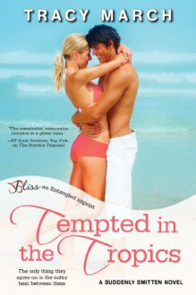 Tempted in the Tropics - Tracy March