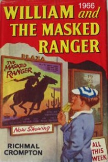 William And The Masked Ranger - Richmal Crompton