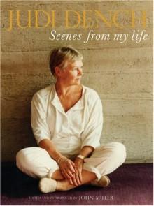 Scenes from my Life - Judi Dench