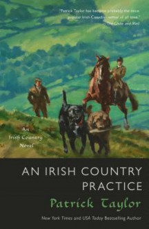 An Irish Country Practice - Patrick Taylor
