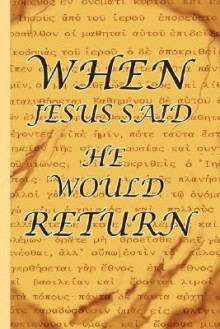 When Jesus Said He Would Return - Lester McCracken