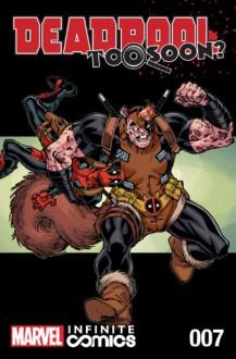Deadpool: Too Soon? Infinite Comic #7 (of 8) - Joshua Corin