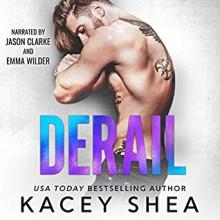 Derail (Off Track Records #2) - Jason Clarke,Kacey Shea,Emma Wilder