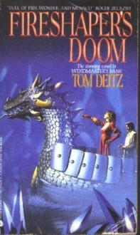 Fireshaper's Doom - Tom Deitz