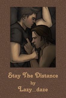 Stay The Distance - Lazy_daze