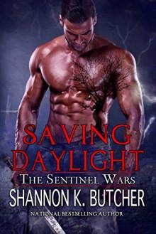 Saving Daylight - Shannon K. Butcher