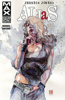 Jessica Jones: Alias Vol. 3 - Michael Gaydos, Brian Michael Bendis