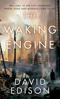 The Waking Engine - David Edison