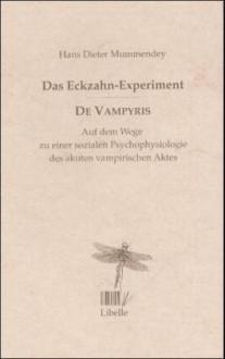 Das Eckzahn-Experiment, De Vampyris - Hans-Dieter Mummendey