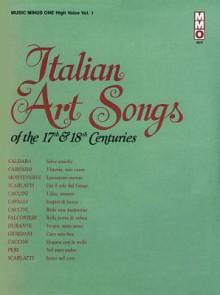 Music Minus One Soprano, Bass-Baritone, Mezzo-Soprano or Tenor Voice: 17th/18th Century Italian Songs, High Voice, Vol. I (Book & CD) - Music Minus One