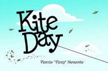 Kite Day - Vincent Navarrette