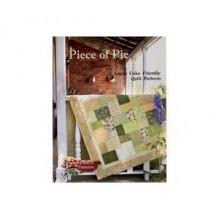 Piece of Pie: Layer Cake Friendly Quilt Patterns - Brenda Bailey & bonnie Bailey