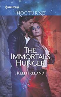 The Immortal's Hunger - Kelli Ireland