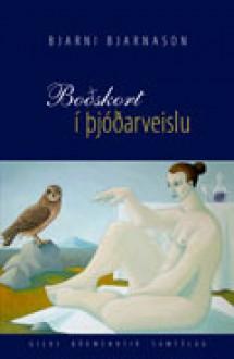 Boðskort í þjóðarveislu - Bjarni Bjarnason