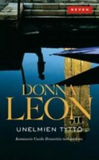 Unelmien tyttö (Komisario Brunetti, #17) - Donna Leon