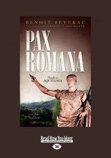 Pax Romana - Benoît Séverac