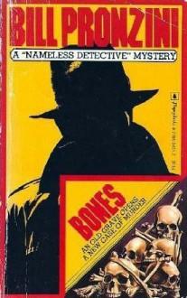 Bones (Nameless Detective, #14) - Bill Pronzini