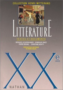Litterature: Textes Et Documents: Xvi Ie Siecle - Henri Mitterand
